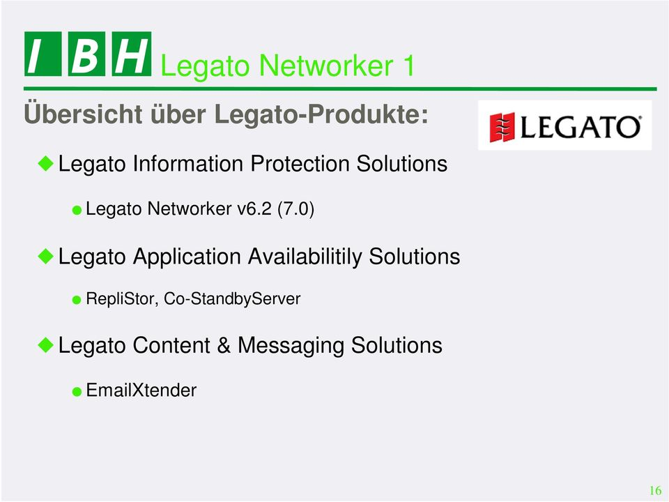 0) Legato Application Availabilitily Solutions RepliStor,