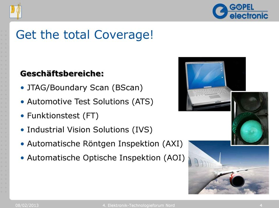 Test Solutions (ATS) Funktionstest (FT) Industrial Vision