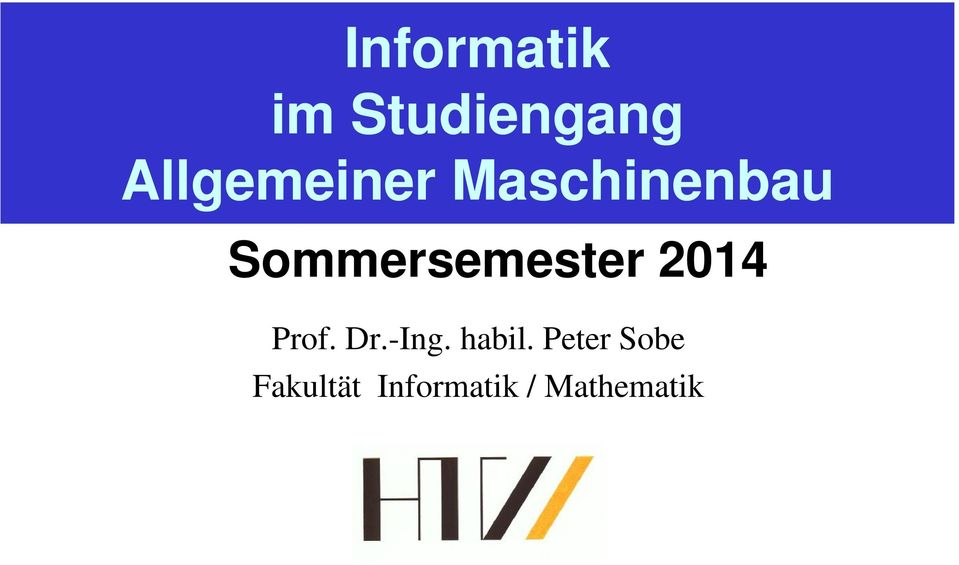 Sommersemester 2014 Prof. Dr.-Ing.
