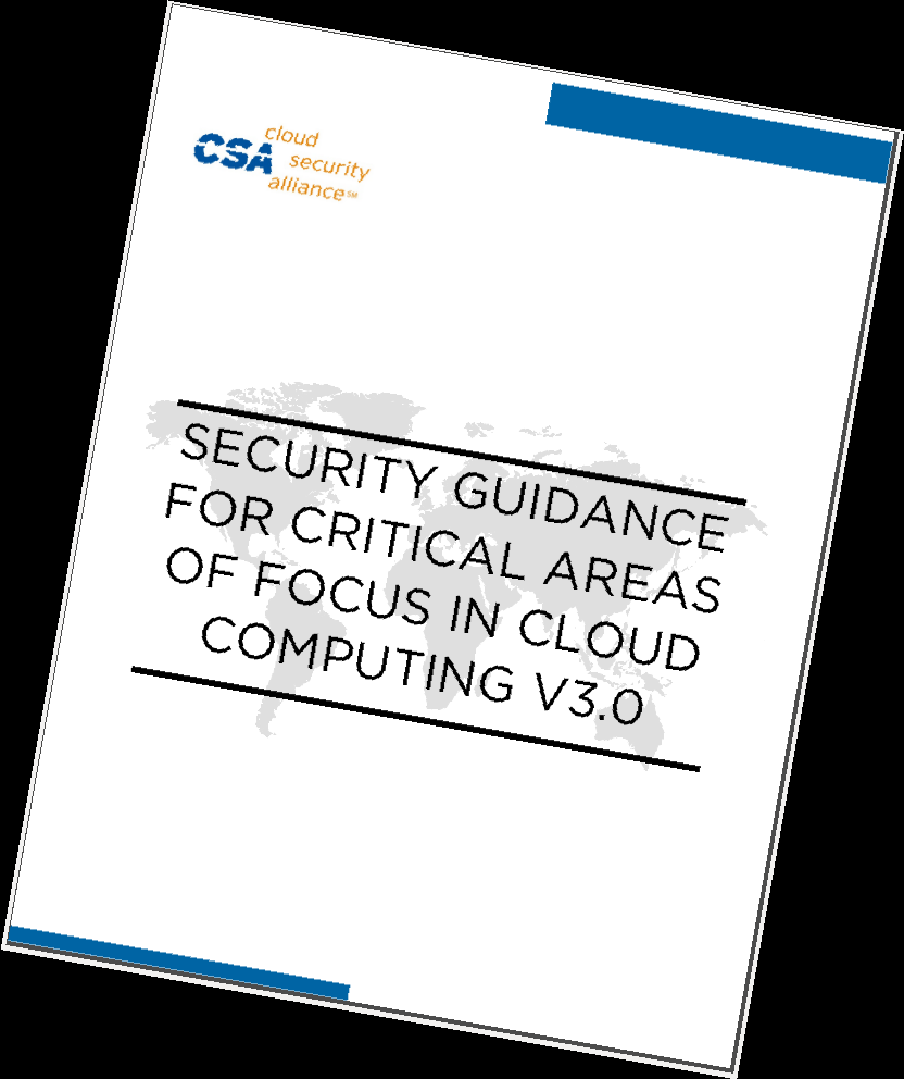 CSA Guide V3.0, 2012, 177p, intended as best practice Section I. Cloud Architecture Section II.