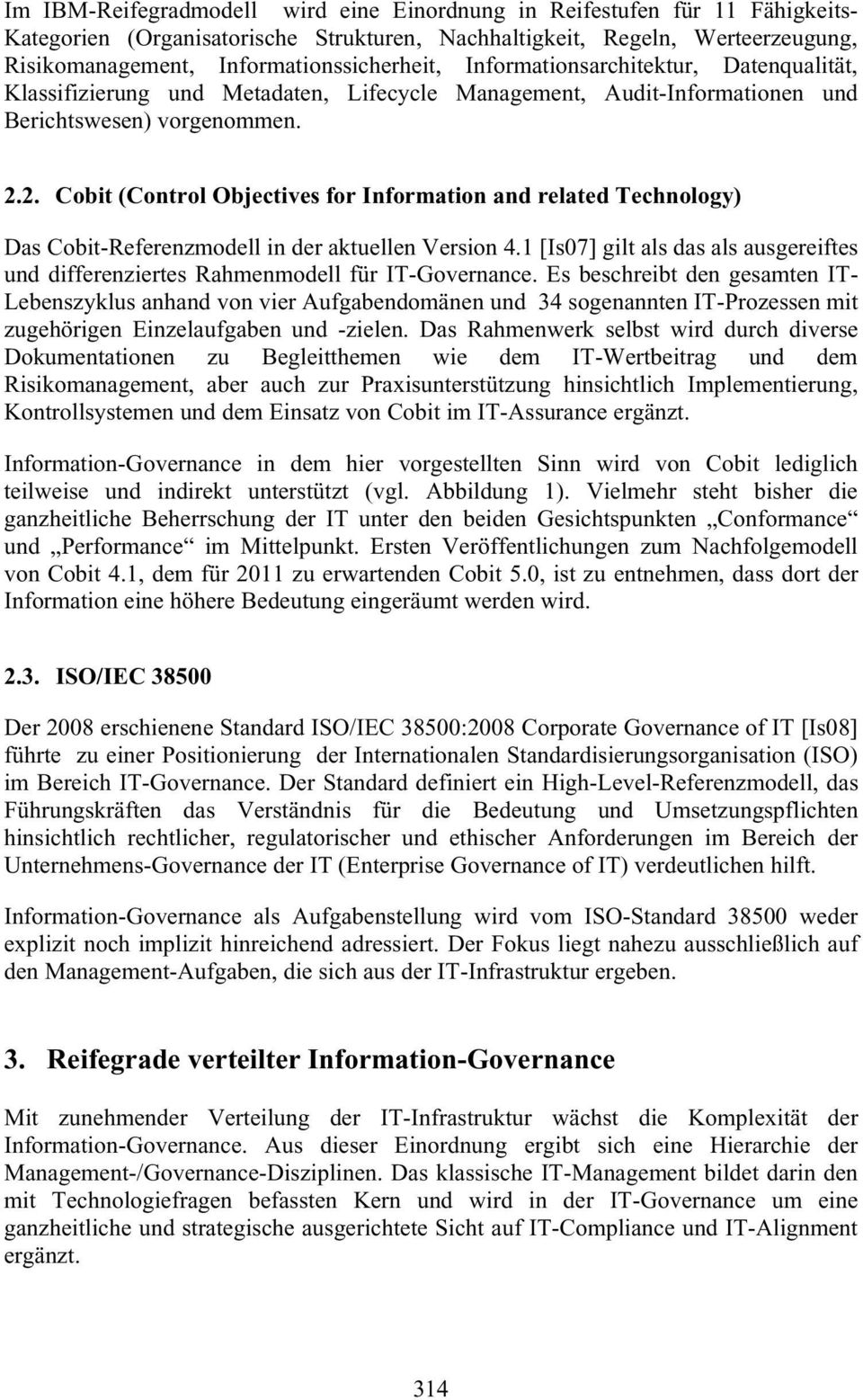 2. Cobit (Control Objectives for Information and related Technology) Das Cobit-Referenzmodell in der aktuellen Version 4.
