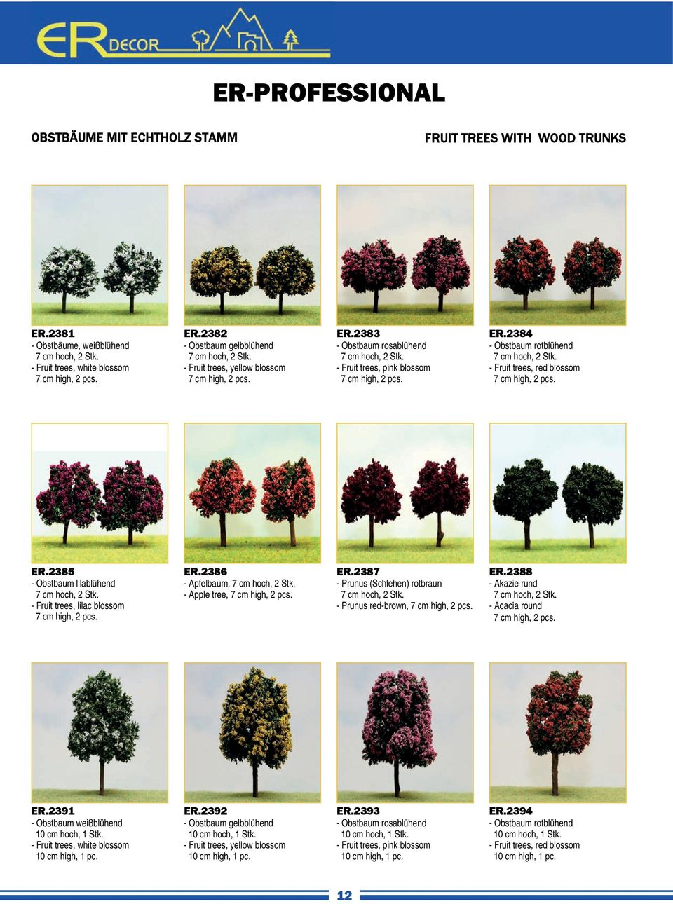 - Fruit trees, red blossom 7 cm high, 2 pcs. ER.2385 - Obstbaum lilablühend 7 cm hoch, 2 Stk. - Fruit trees, lilac blossom 7 cm high, 2 pcs. ER.2386 - Apfelbaum, 7 cm hoch, 2 Stk.