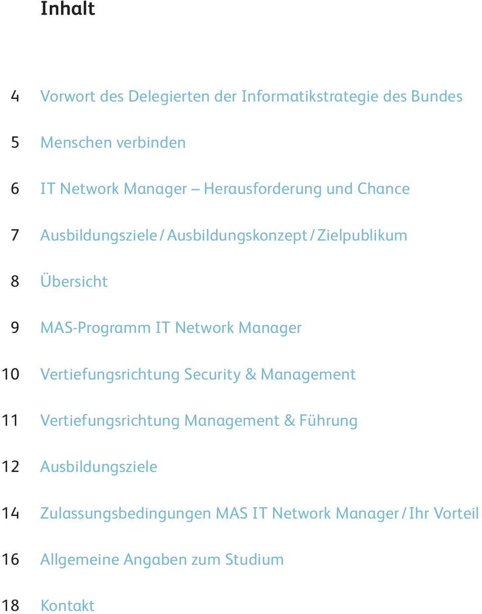 Network Manager 10 Vertiefungsrichtung Security & Management 11 Vertiefungsrichtung Management & Führung 12