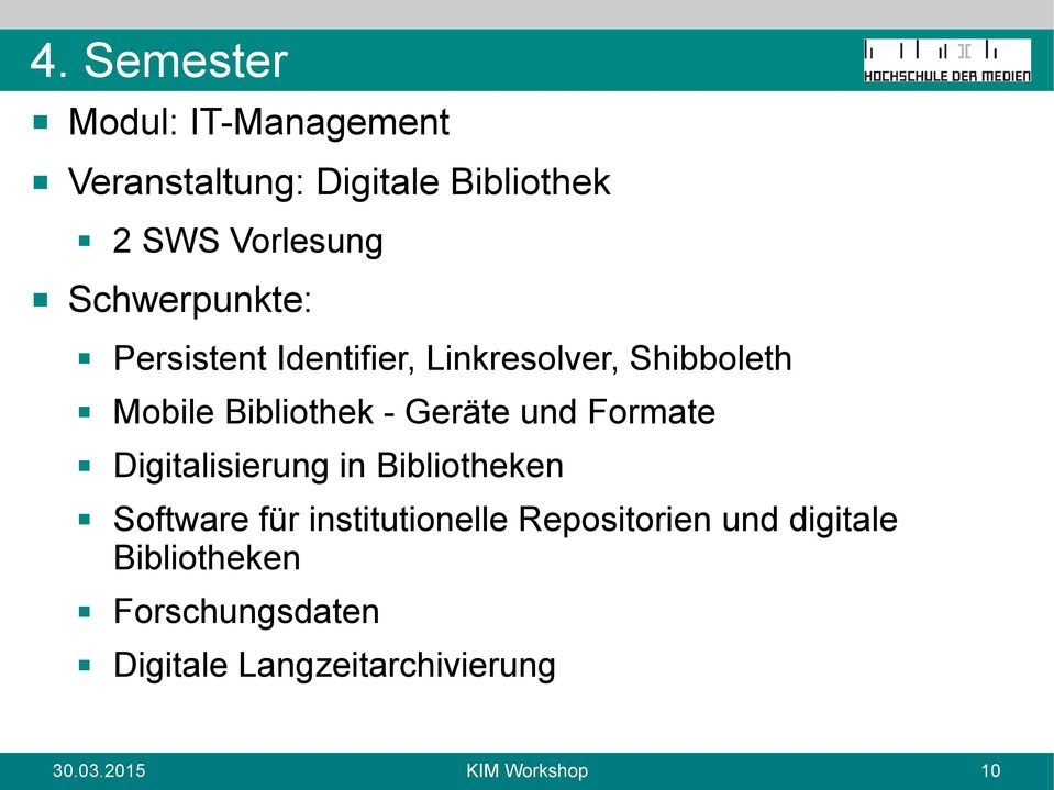 und Formate Digitalisierung in Bibliotheken Software für institutionelle Repositorien und