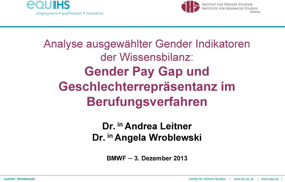 in Andrea Leitner Dr. in Angela Wroblewski BMWF 3.