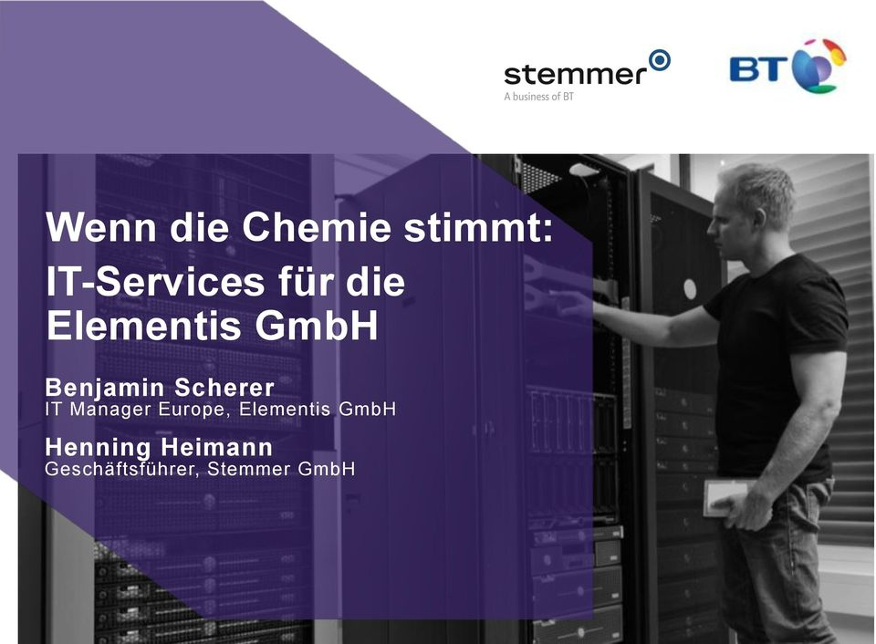 Scherer IT Manager Europe, Elementis