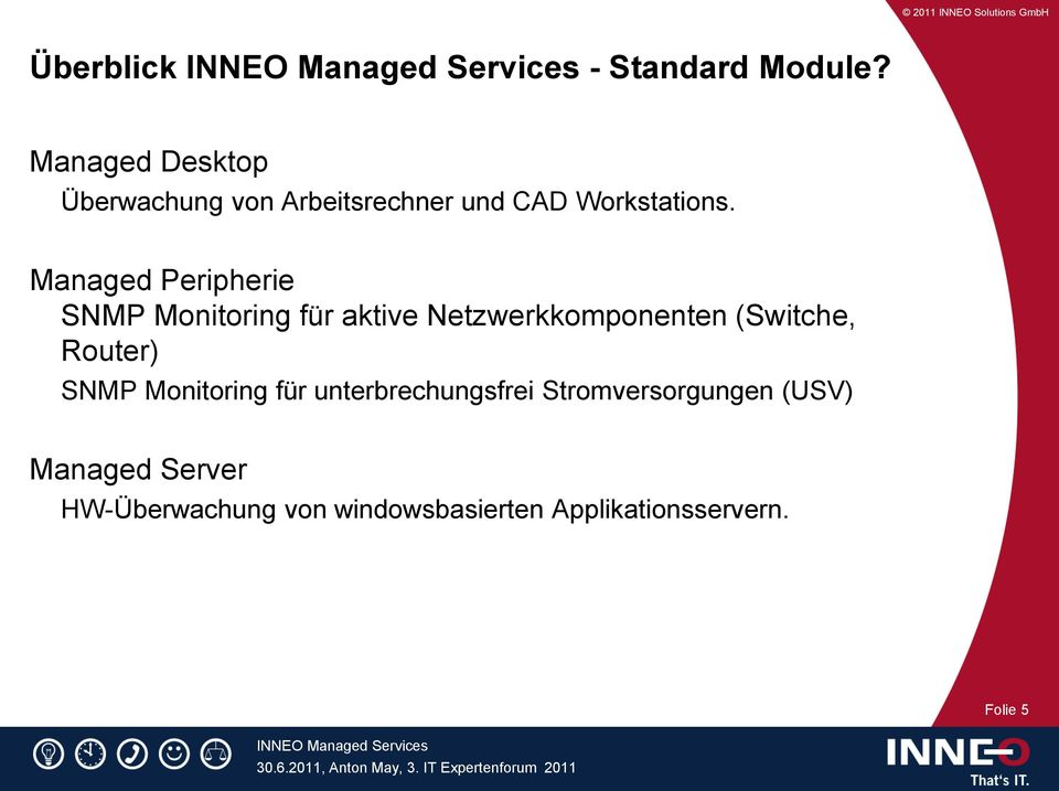 Managed Peripherie SNMP Monitoring für aktive Netzwerkkomponenten (Switche,