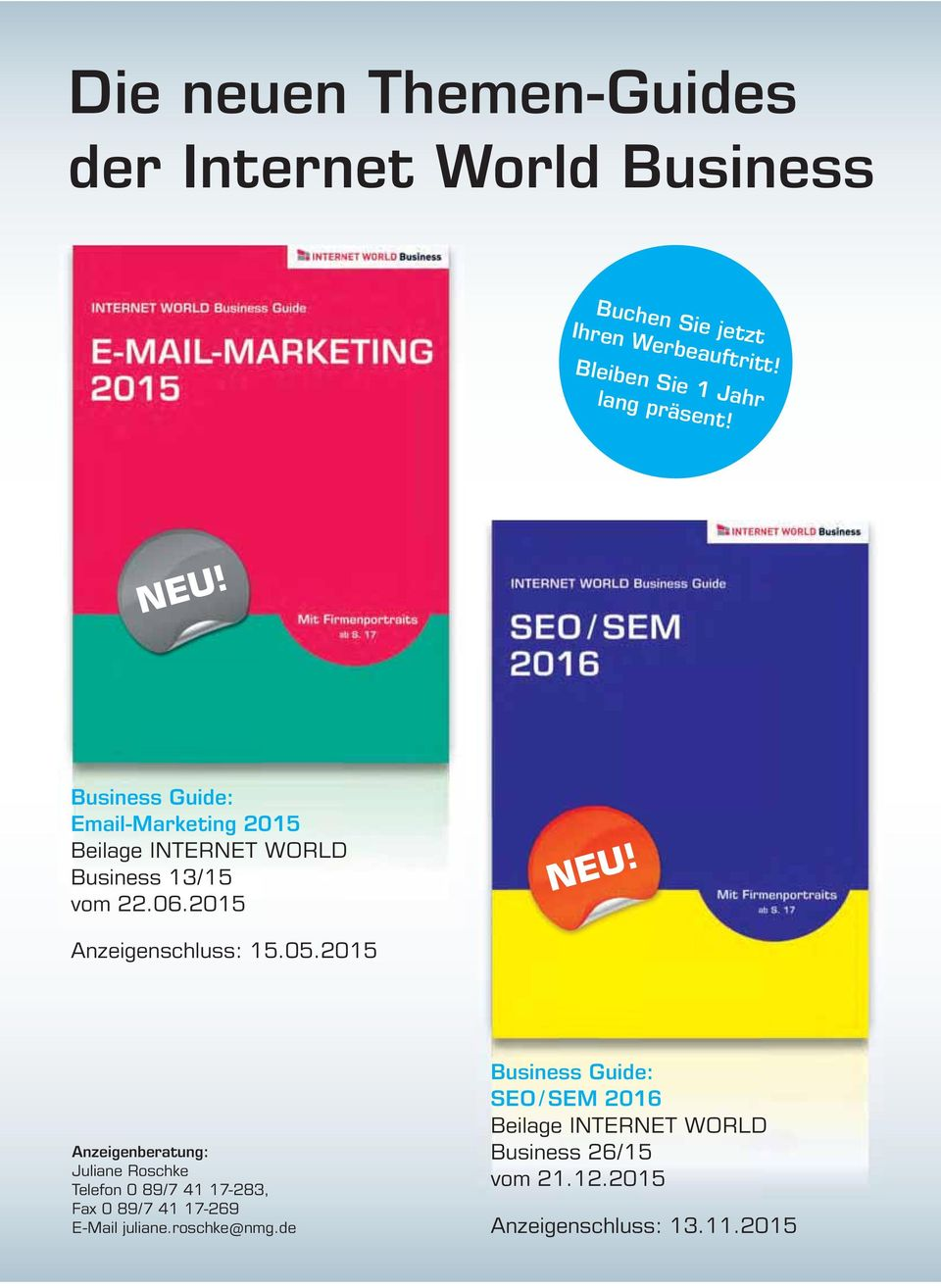 Business Guide: Email-Marketing 2015 Beilage INTERNET WORLD Business 13/15 vom 22.06.2015 NEU! Anzeigenschluss: 15.05.