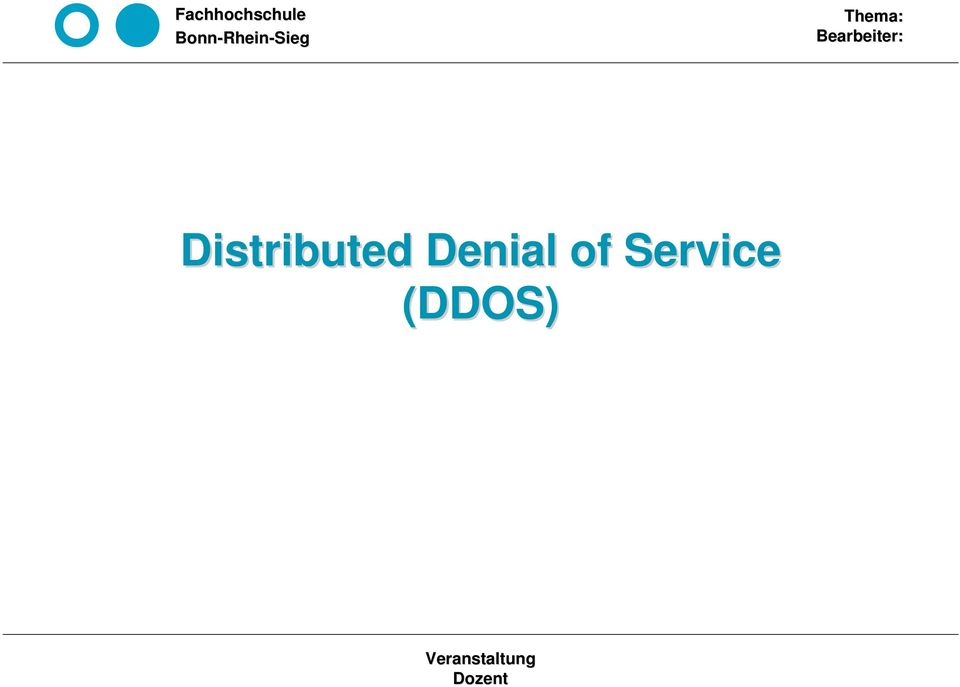 Distributed Denial of