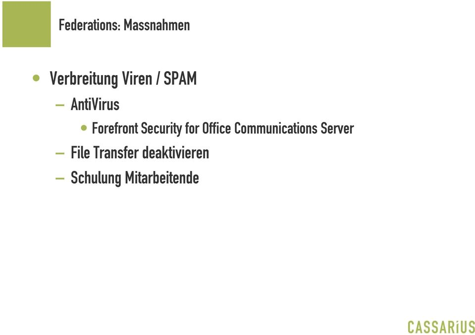 Security for Office Communications