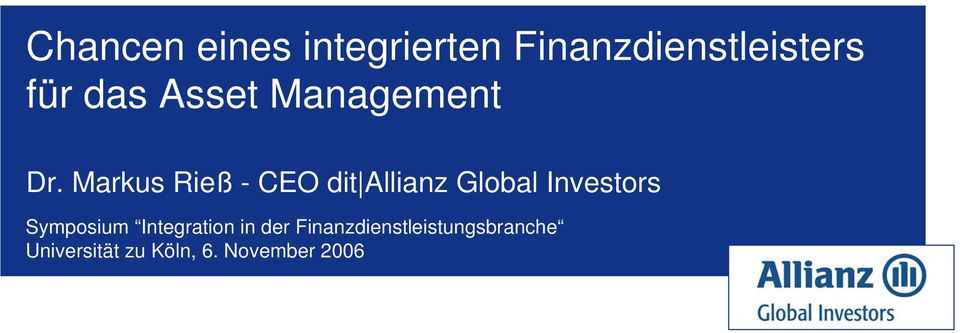 Markus Rieß - CEO dit Allianz Global Investors