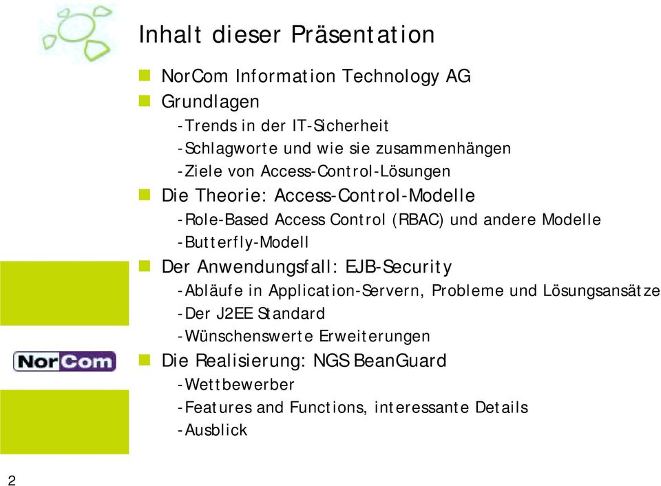 Die Theorie: Access-Control-Modelle -Role-Based Access Control (RBAC) und andere Modelle -Butterfly-Modell!