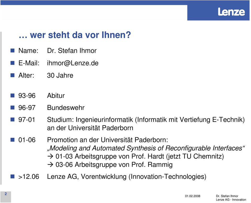 Promotion an der Universität Paderborn: Modeling and Automated Synthesis of Reconfigurable Interfaces 01-03