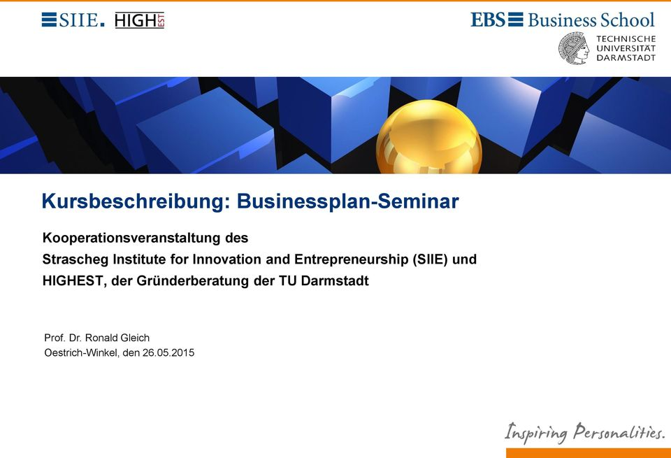 Innovation and Entrepreneurship (SIIE) und HIGHEST, der