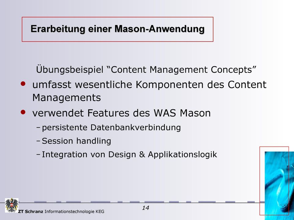 Managements verwendet Features des WAS Mason persistente