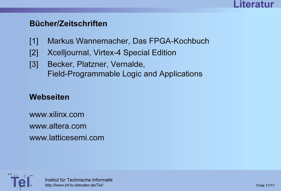 Fild-Programmabl Logic and Applications Wbsitn www.xilinx.com www.altra.