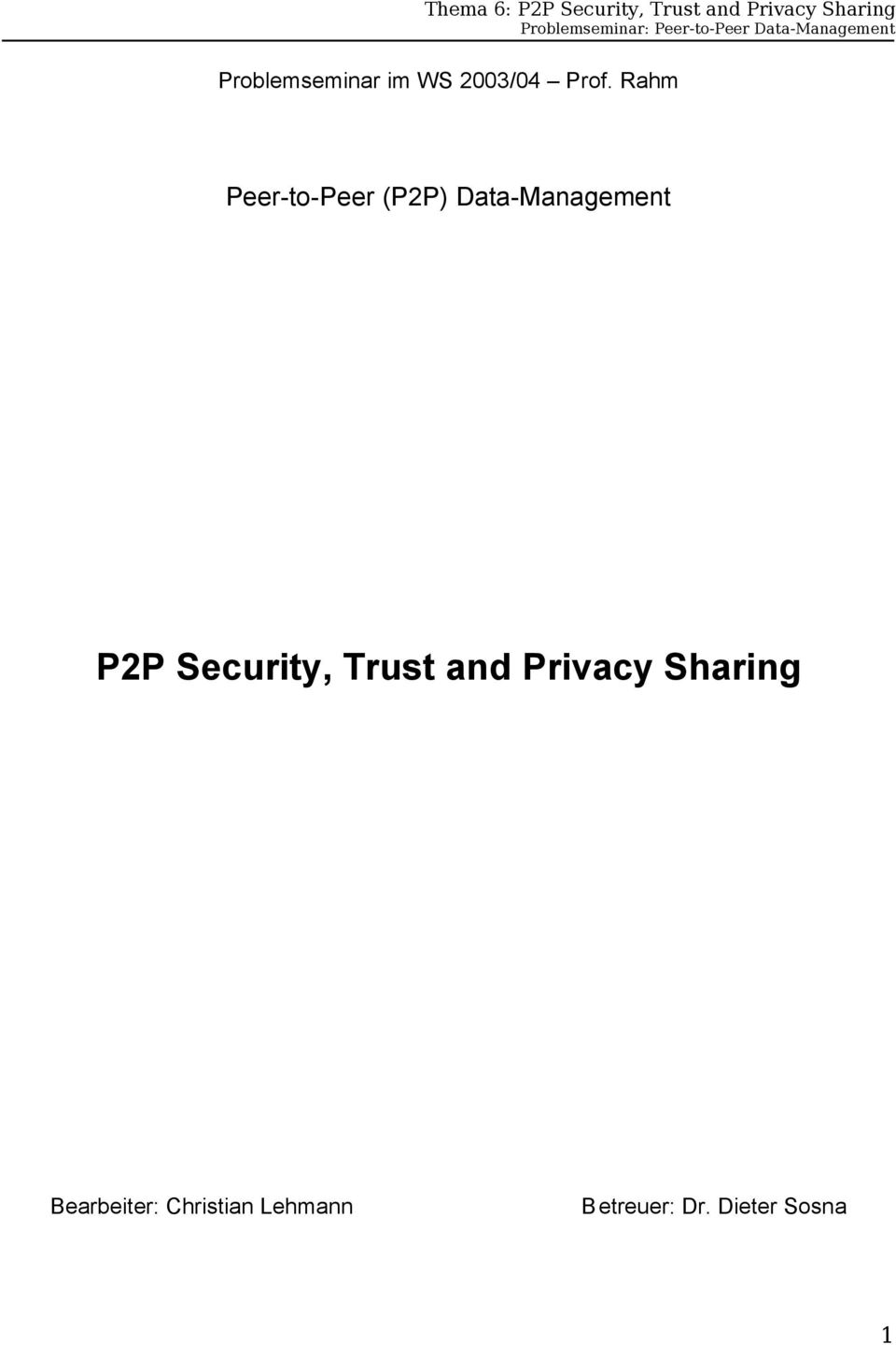 Security, Trust and Privacy Sharing