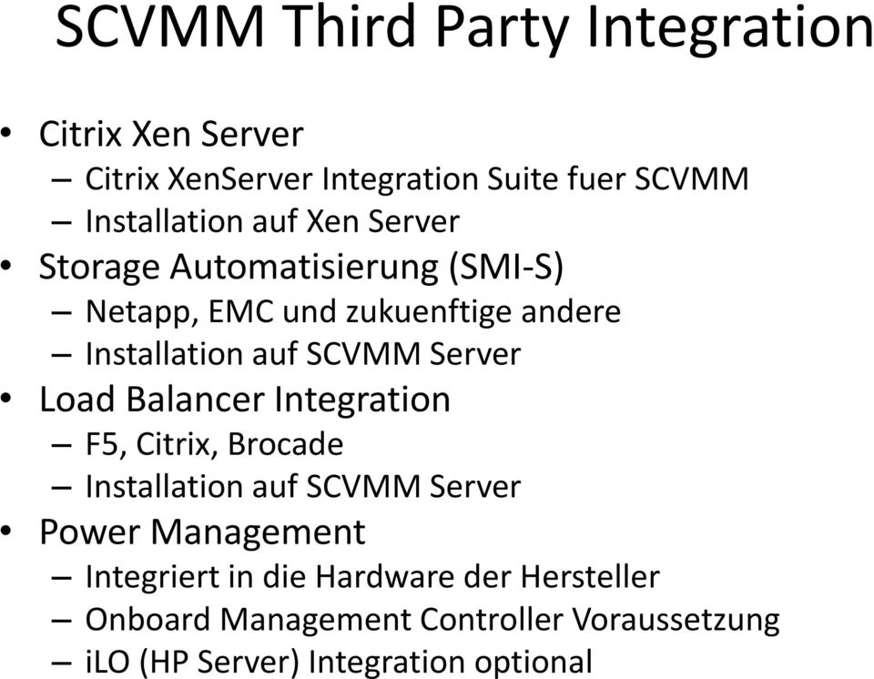 Server Load Balancer Integration F5, Citrix, Brocade Installation auf SCVMM Server Power Management