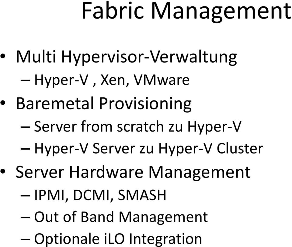 Hyper-V Server zu Hyper-V Cluster Server Hardware Management