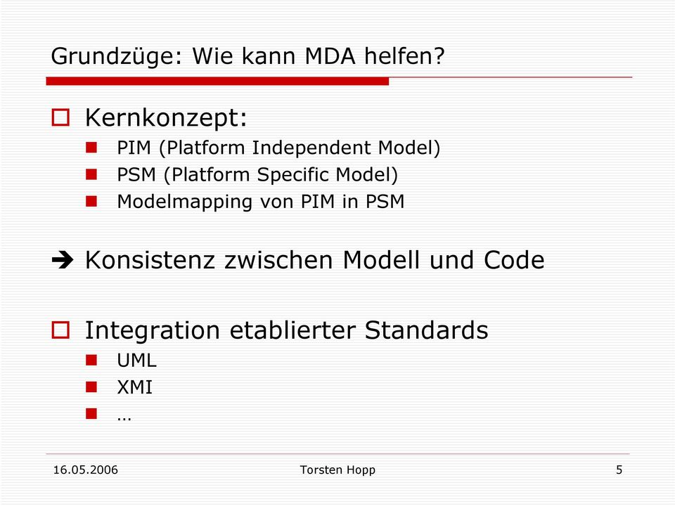 Specific Model) Modelmapping von PIM in PSM Konsistenz