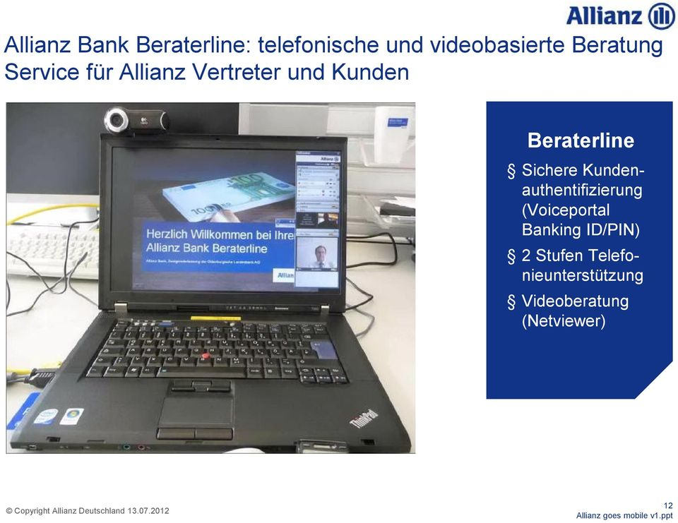 Beraterline Sichere Kundenauthentifizierung (Voiceportal