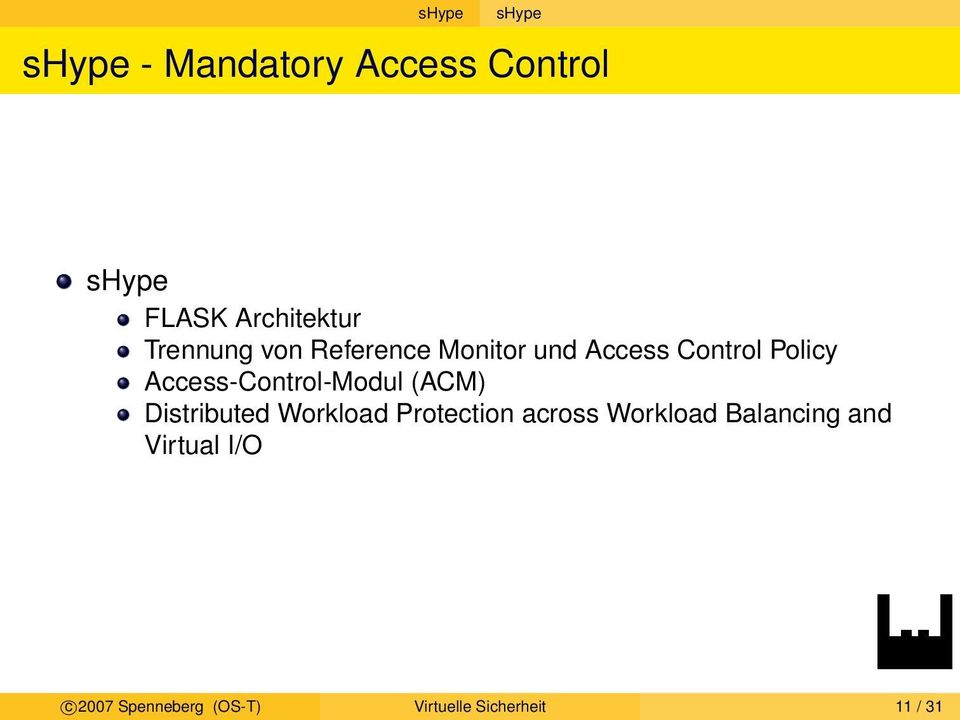 Access-Control-Modul (ACM) Distributed Workload Protection across