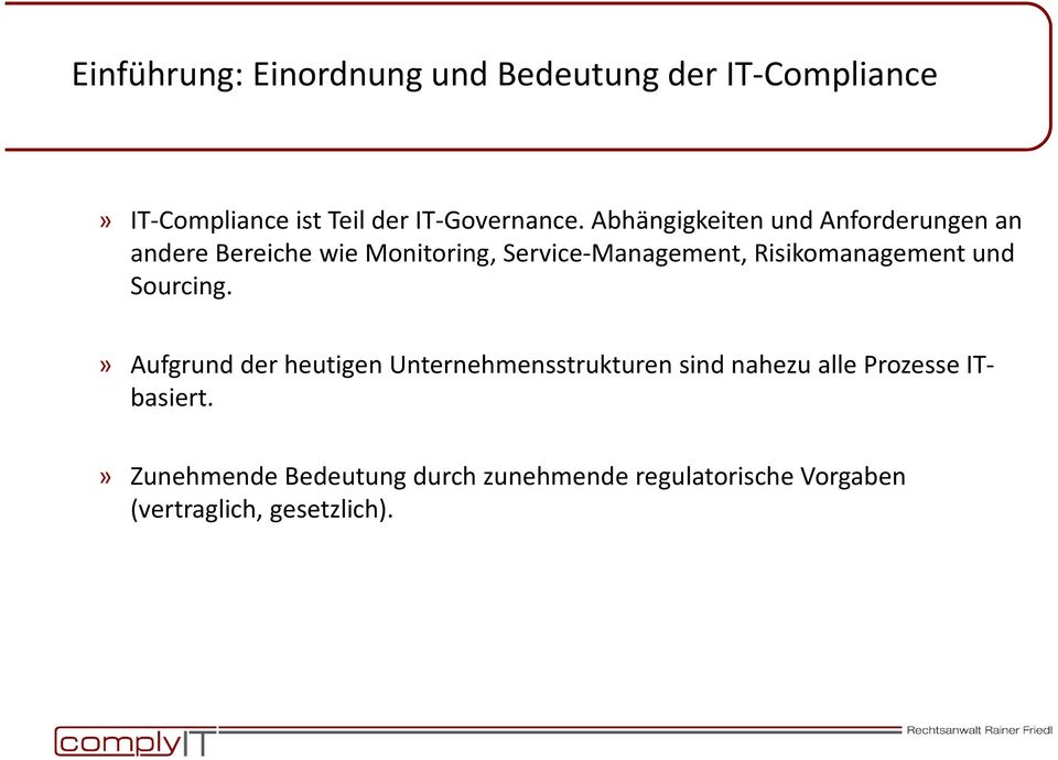 Risikomanagement und Sourcing.