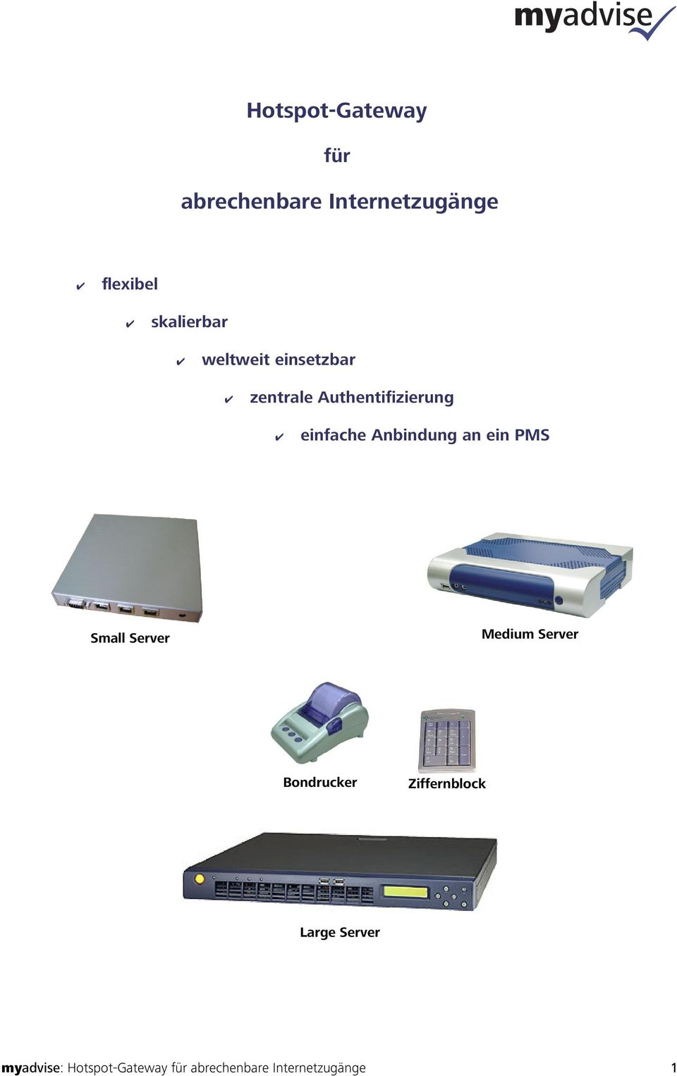 Anbindung an ein PMS Small Server Medium Server Bondrucker