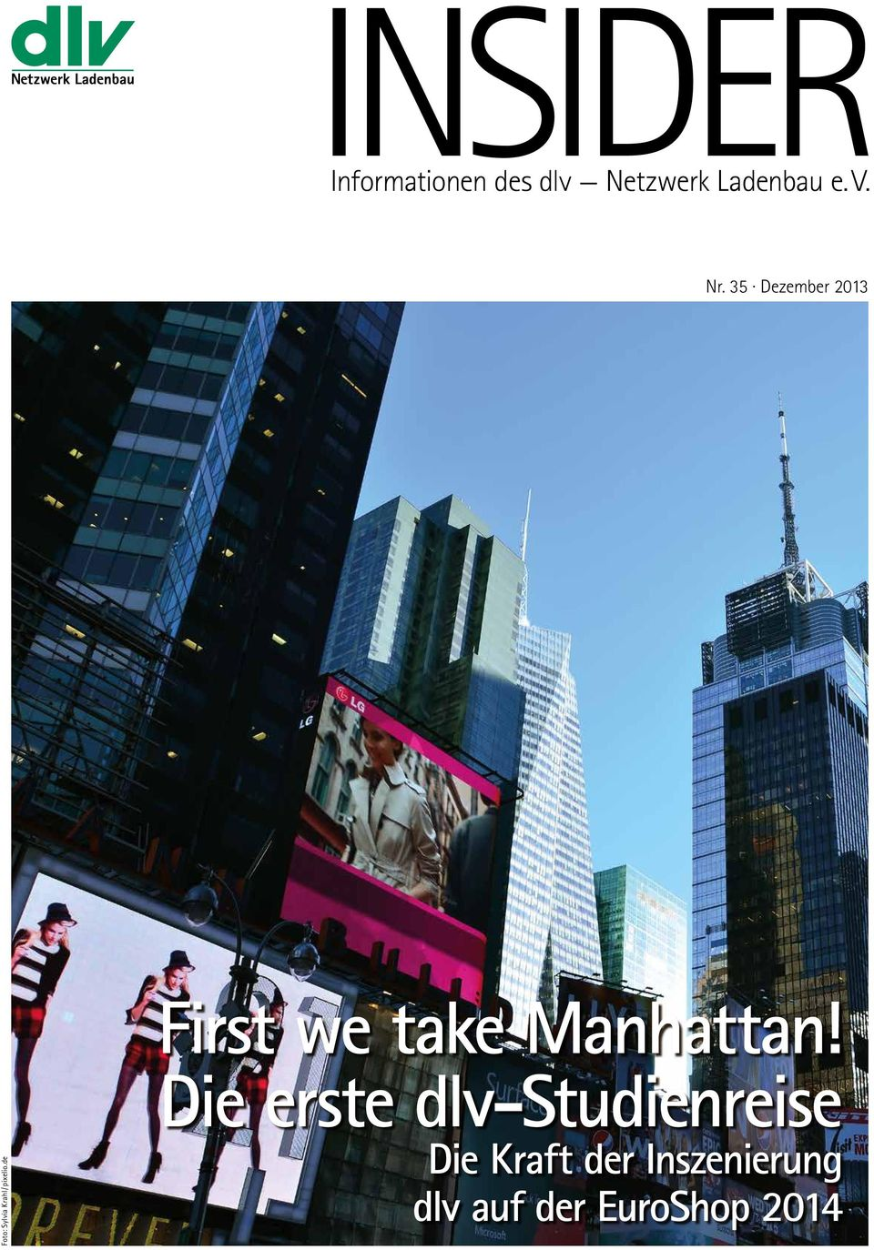 de First we take Manhattan!