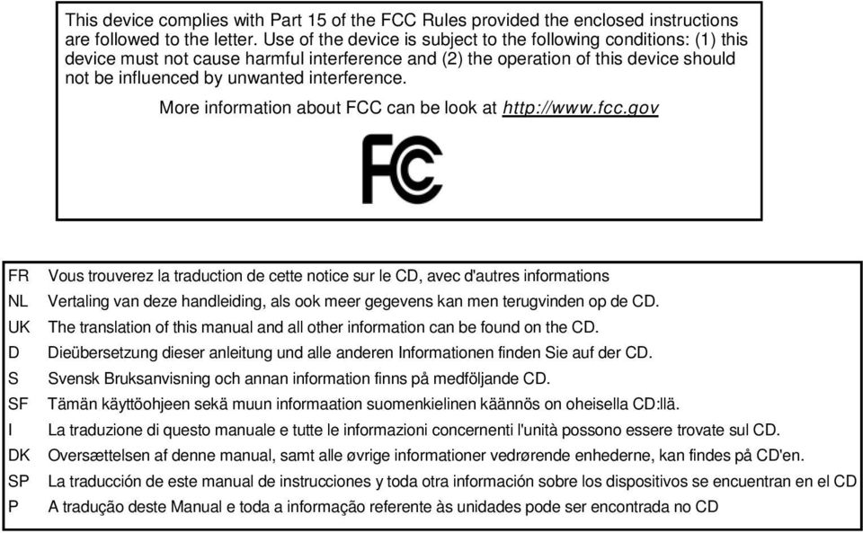 More information about FCC can be look at http://www.fcc.