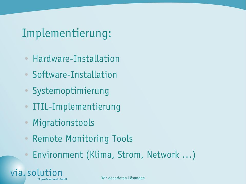 ITIL-Implementierung Migrationstools Remote