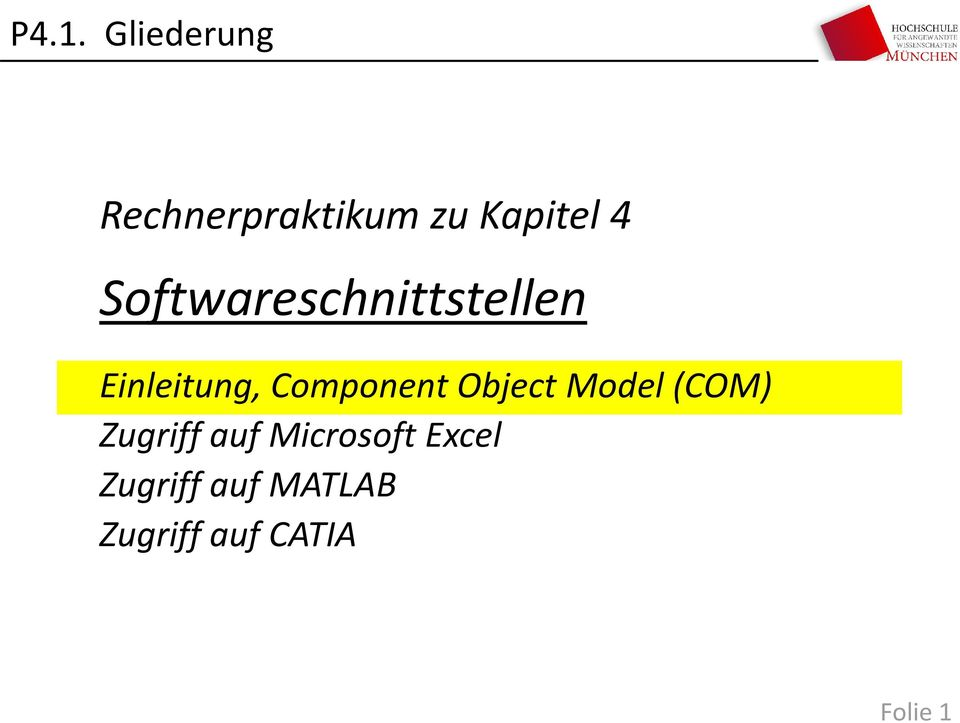 Component Object Model (COM) Zugriff auf