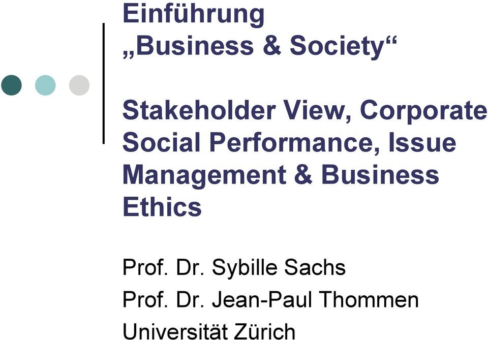 Management & Business Ethics Prof. Dr.