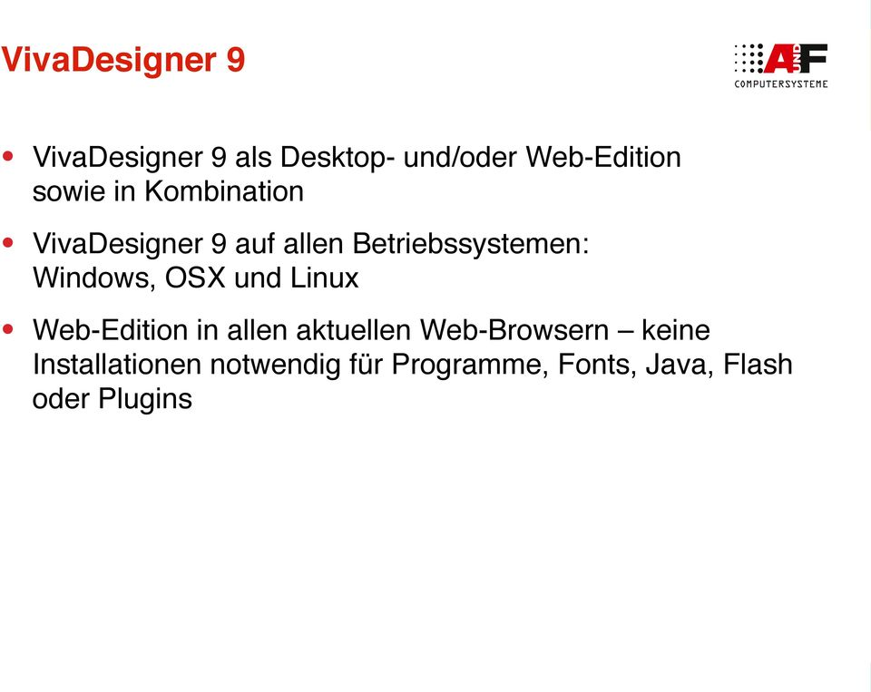 Windows, OSX und Linux Web-Edition in allen aktuellen Web-Browsern