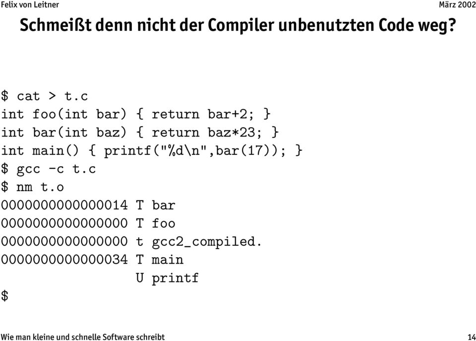 "printf(""%d\n"",bar(17)); } $ gcc -c t.c $ nm t."