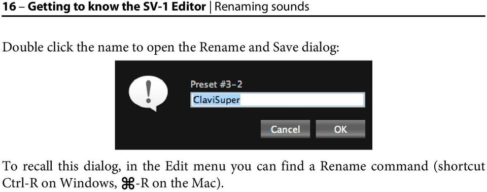 dialog: To recall this dialog, in the Edit menu you can