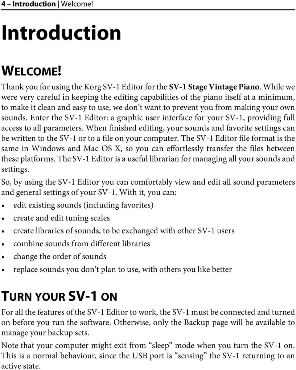 Enter the SV-1 Editor: a graphic user interface for your SV-1, providing full access to all parameters.