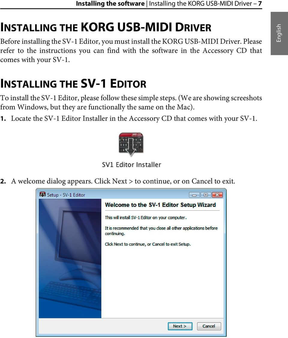 English INSTALLING THE SV-1 EDITOR To install the SV-1 Editor, please follow these simple steps.
