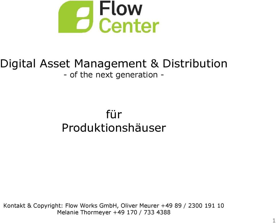 Copyright: Flow Works GmbH, Oliver Meurer +49 89