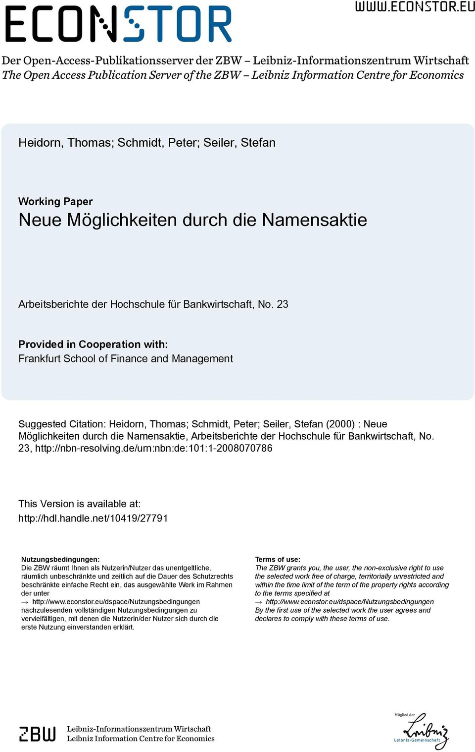 eu Der Open-Access-Publikationsserver der ZBW Leibniz-Informationszentrum Wirtschaft The Open Access Publication Server of the ZBW Leibniz Information Centre for Economics Heidorn, Thomas; Schmidt,