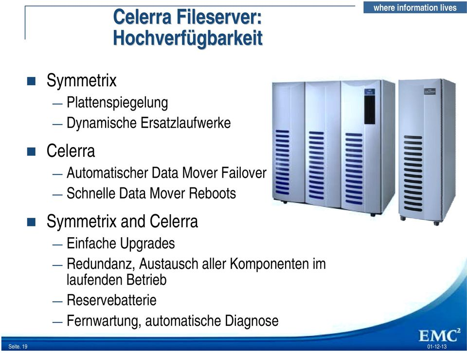 Celerra Automatischer Data Mover Failover Schnelle Data Mover Reboots!