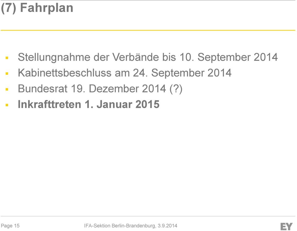 September 2014 Kabinettsbeschluss am 24.