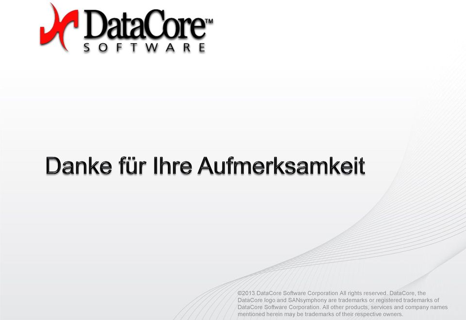 DataCore, the DataCore logo and SANsymphony are trademarks or registered trademarks