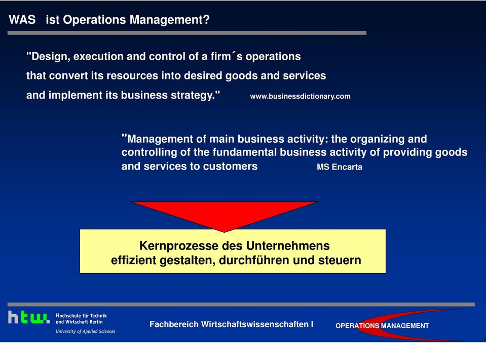 "services and implement its business strategy."" www.businessdictionary."