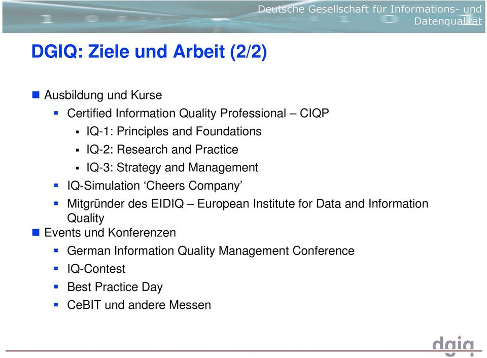 Management IQ-Simulation Cheers Company Mitgründer des EIDIQ European Institute for Data and Information Quality