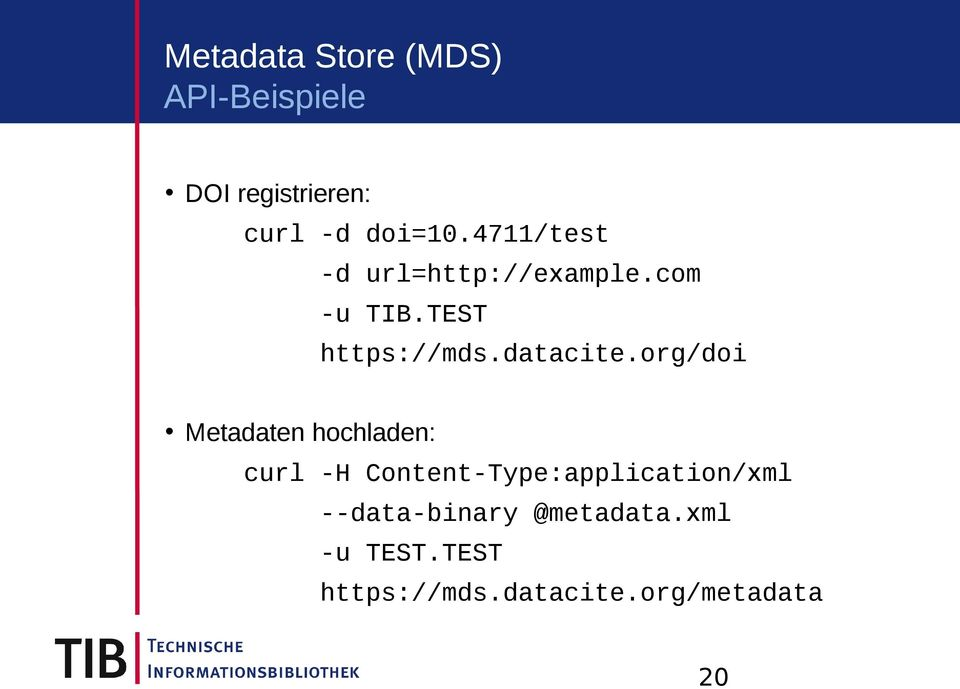 org/doi Metadaten hochladen: curl -H Content-Type:application/xml