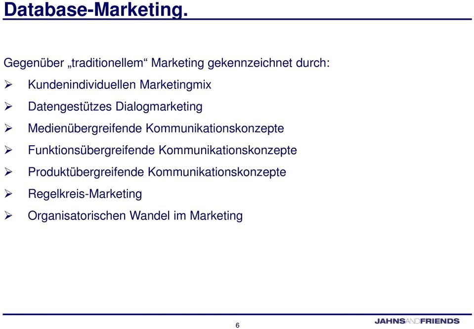 Marketingmix Datengestützes Dialogmarketing Medienübergreifende