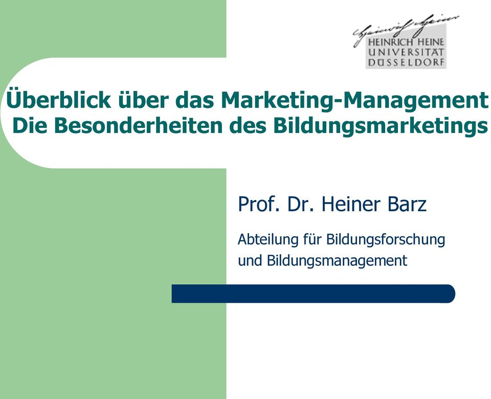 Bildungsmarketings Prof. Dr.