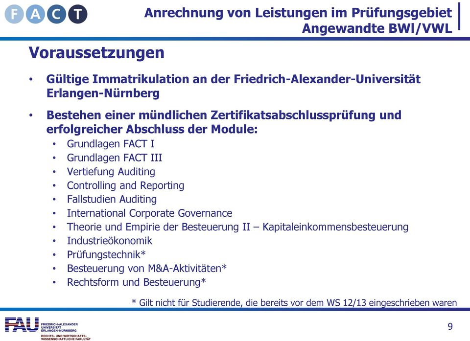 Controlling and Reporting Fallstudien Auditing International Corporate Governance Theorie und Empirie der Besteuerung II Kapitaleinkommensbesteuerung