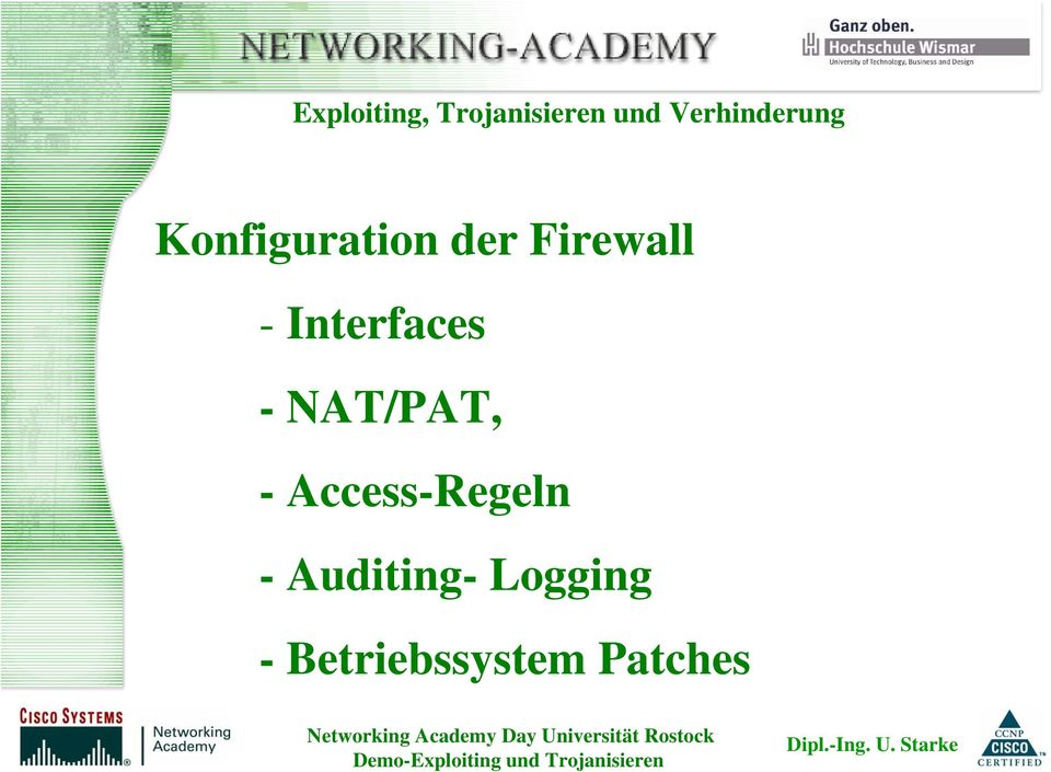 Firewall - Interfaces -NAT/PAT, -